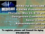 SrComCtrSignMedicare2To register, please call Council On Aging 978-352-5726; INTRO TO MEDICARE  A...