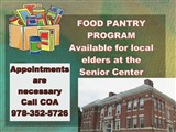 Appointments are necessary  Call COA  978-352-5726; foodFOOD PANTRY PROGRAM  Available for local...