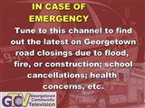 Tune to this channel to find out the latest on Georgetown road closings due to flood, fire, or...