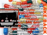 TAKE BACK; Turn in unused or expired medication for safe disposal at  Drop Box at...