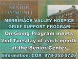 MERRIMACK VALLEY HOSPICE  GRIEF SUPPORT PROGRAM;...