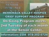 SrComCtrSignInformation: COA  978-352-5726; PerleyMERRIMACK VALLEY HOSPICE  GRIEF SUPPORT PROGRAM;...