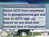 Watch GCTV from anywhere!  Go to georgetownma.gov and click on GCTV logo  Search for any show ever...